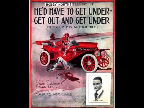 Billy Murray  Hed Have To Get Out And Get Under To Fix Up His Automobile 1914