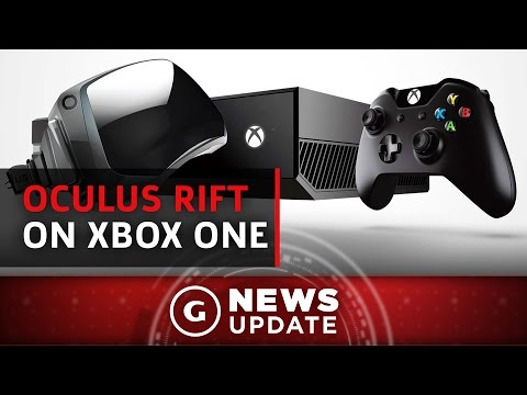 Play Xbox One Games With Oculus Rift This December - GS News Update