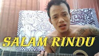 Download Salam Rindu - Tipe-X , Fersi Gitar Cover Arka