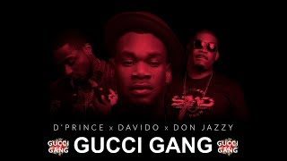 DPrince - Gucci Gang feat Davido  Don Jazzy  Official Audio  Lyrics Video