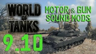 WORLD of TANKS | Update 9.10 - Motor & Gun Sound Mods [HD+]