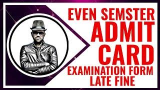 AKTU EVEN SEMETER ADMIT CARD 2019 | Exam Form Late Fine | Digital TK