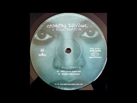 Chantay Savage  I Will Survive Steve Silk Hurley Classic House Mix