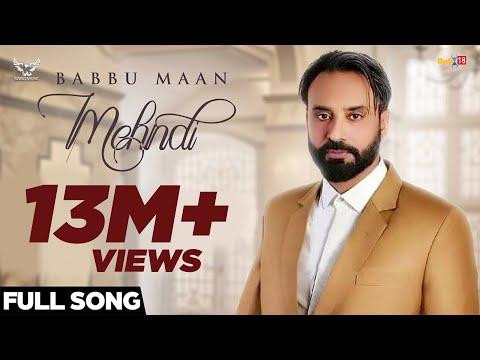 Babbu Maan - Mehndi   Official Music Video   Latest Punjabi Songs 2018