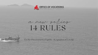 OUTRO: St. Ignatius of Loyola's 14 Rules for Discernment of the Spirits