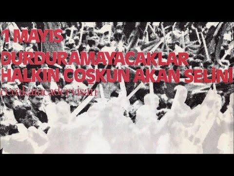 Cem Karaca \u0026 Dervişan - 1 Mayıs - Durduramayacaklar Halkın Coşkun Akan Selini indir