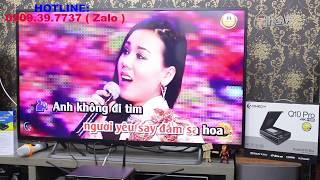 Trãi nghiệm Đầu Karaoke Himedia Q10 hiện đại nhất 2017 - Cấu hình mạnh mẽ nhất Việt Nam