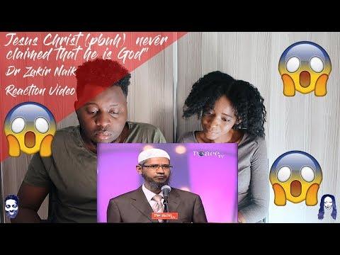 """Jesus Christ pbuh never claimed that he is God"" - Dr Zakir Naik  REACTION"