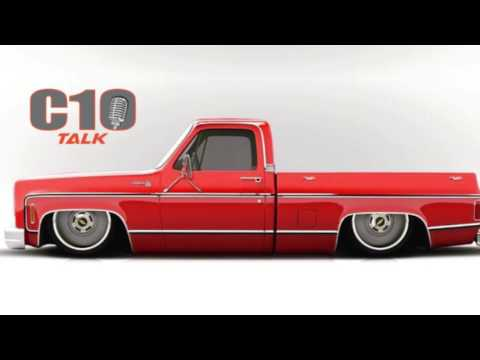 C10 Talk - Episode 7 Podcast w/ Tino Garza SEMA C10 Truck Bu
