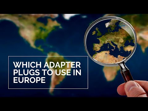 Which Adapter Plugs To Use In Europe