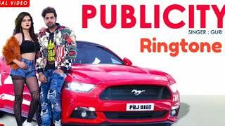 Publicity song   Guri   latest Punjabi songs download   publicity song ringtone download