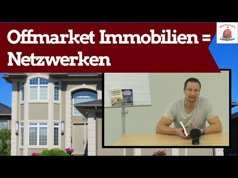 Offmarket Immobilien - Immobilien zur Kapitalanlage durch Netzwerken!