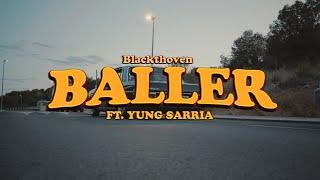Blackthoven - Baller feat. Yung Sarria