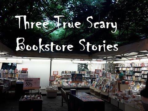 Three True Scary Bookstore Stories
