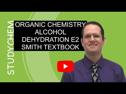 Alcohol Dehydration Products [Organic Chemistry] Smith 2018
