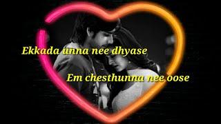Ekkada unna nee dhyase love song lyrics,from Adda movie