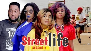 STREET LIFE 3 - 2018 LATEST NIGERIAN NOLLYWOOD MOVIES || TRENDING NIGERIAN MOVIES