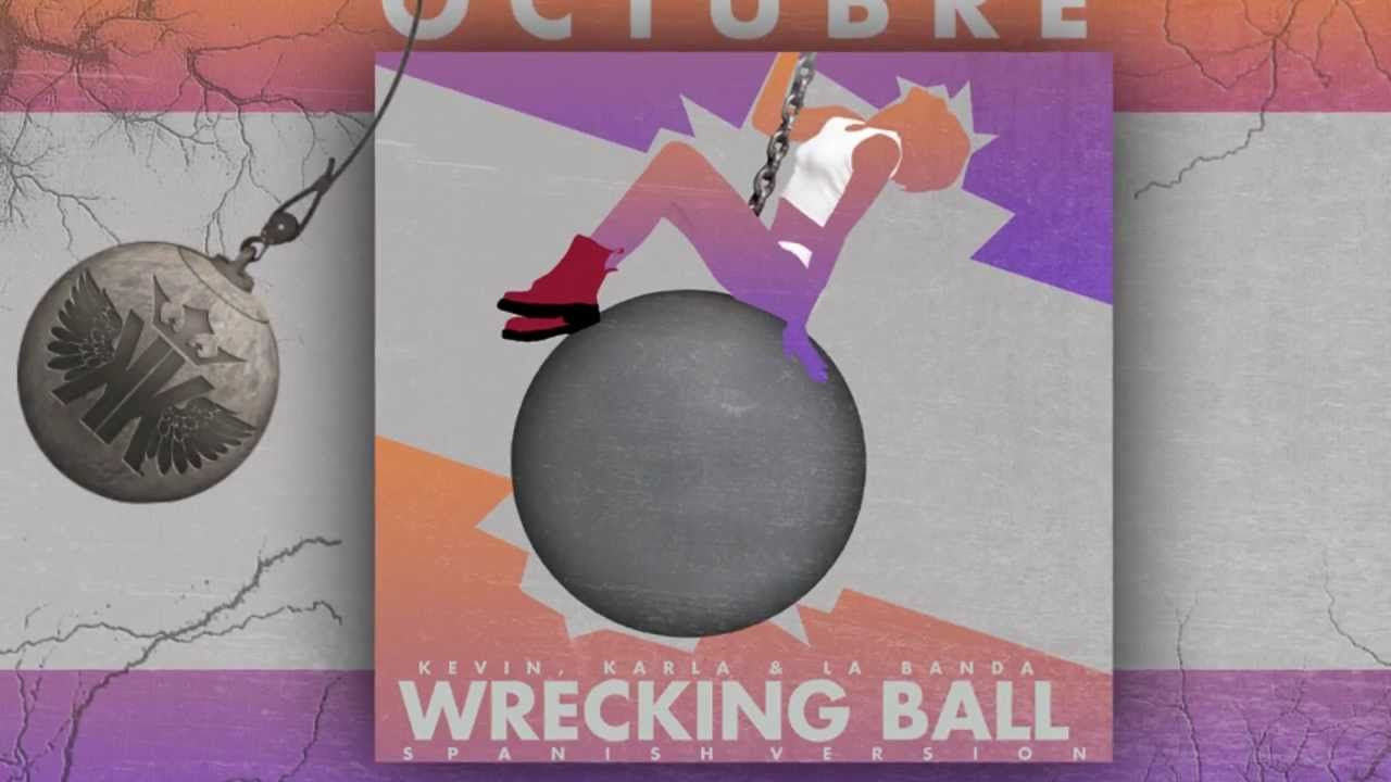 adelanto wrecking ball spanish version kevin karla la banda youtube. Black Bedroom Furniture Sets. Home Design Ideas