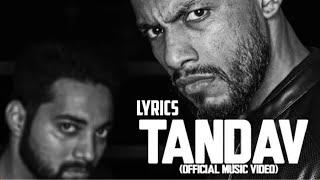 Tandav - Dino James lyrics | Dino James Tandav Lyrics | Tandav Lyrics | Tandav Dino James Lyrics |