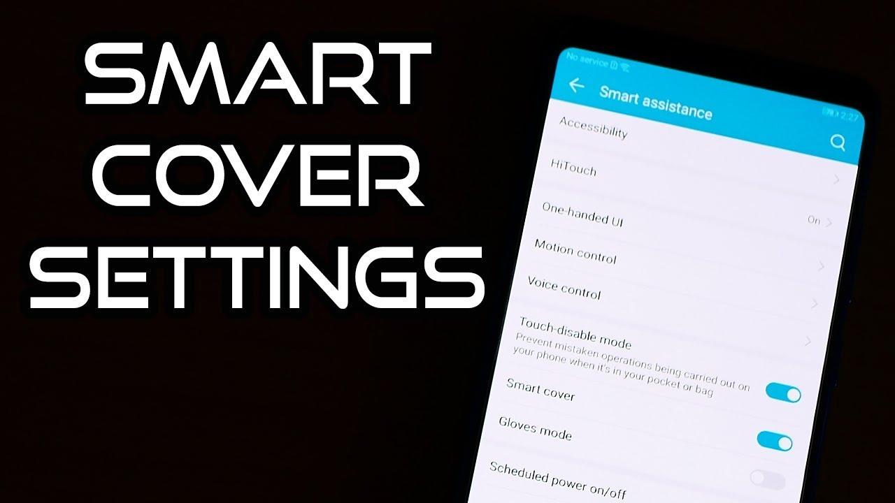 pretty nice 2ff01 c8c70 💡Honor Note 10 Tips🔨: Smart Cover Settings! | EMUI 8 📱[4K]