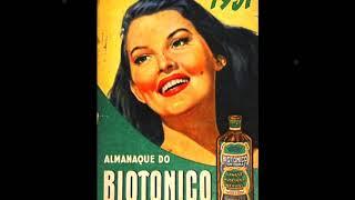 Baixar BIOTÔNICO FONTOURA - antiga propaganda - resgate de luciano hortencio