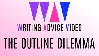 The Outline Dilemma | WAV