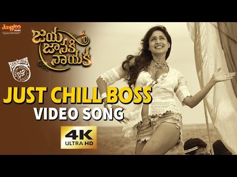 Just Chill Boss Full Video Song | Bellamkonda Sreenivas | Pragya Jaiswal | Rakul Preet | DSP |