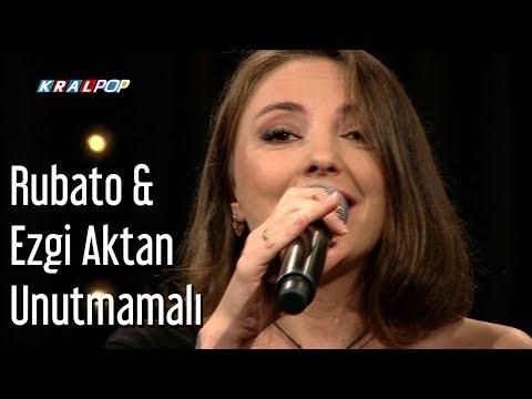 Rubato & Ezgi Aktan - Unutmamalı