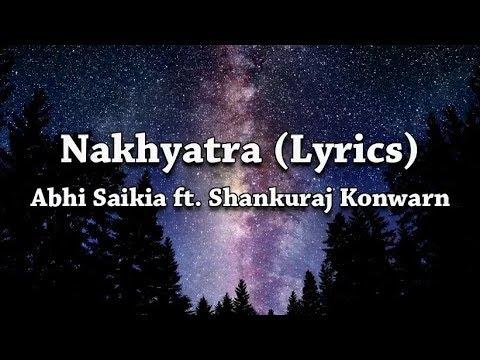 Download Abhi Saikia - Nakhyatra (Lyrics) (feat. Shankuraj Konwar)