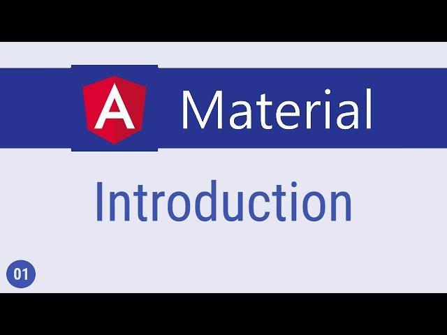 Angular Material Tutorial - 1 - Introduction