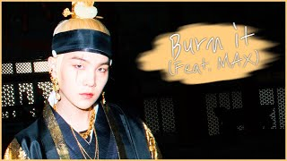 Baixar AGUST D (BTS SUGA)|Burn it (feat. MAX)|KOR/ENG lyrics