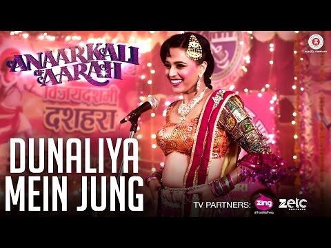 Dunaliya Mein Jung | Anaarkali of Aarah | Swara Bhaskar | Swati Sharma | Rohit Sharma