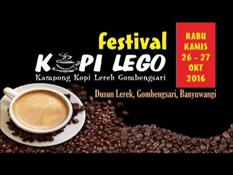 Festival Kopi Lego, Kampong Kopi Lerek Gombengsari Banyuwangi