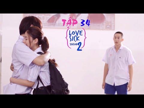 Tập 34 |LOVE SICK S02| PHIM ĐAM MỸ THÁI LAN