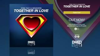 [Hands Up Music] Erik Ray & Senders - Together In Love