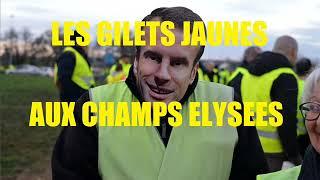 Les Gilets Jaunes aux Champs Elysées
