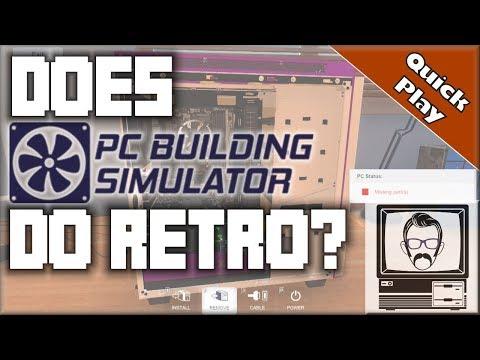 How Retro Does PC Building Simulator Go? [Quick Play] | Nostalgia Nerd