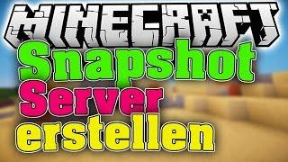 Snapshot Server erstellen in Minecraft• Zusammen Snapshots erkunden | [FullHD|60FPS]
