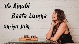 Esa koi mujhko milgaya hai saathiya | Woh Ajnabi | Beete Lamhe | Mashup by Shriya Jain