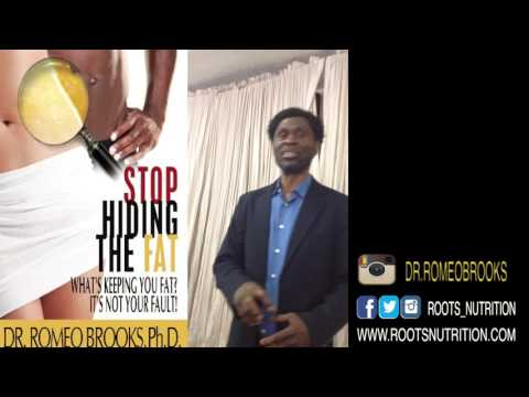 Fat Loss Seminar By: Dr Romeo Brooks Roots Nutrition 1