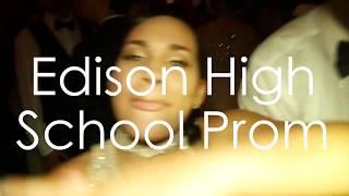 Edison High School Prom 2k17