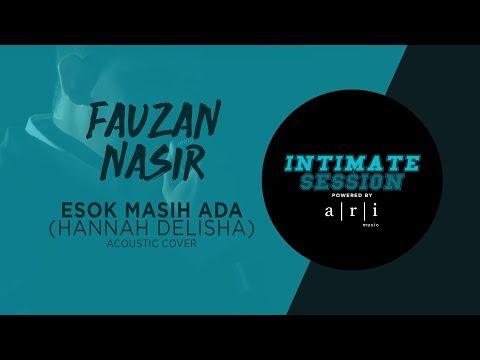 #INTIMATESESSION - Esok Masih Ada (Acoustic Cover) - Fauzan Nasir