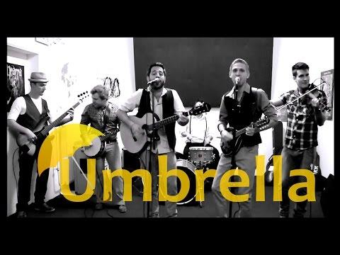 Boondock Radio - Umbrella (Rihanna Acoustic Folk Cover)