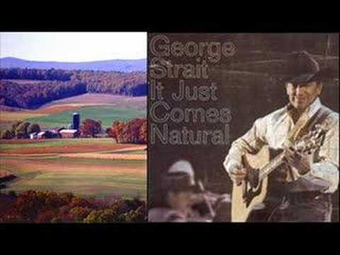 George Strait- It Just Comes Natural Music Video