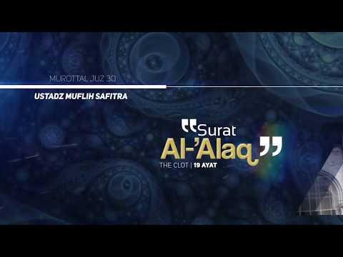 murottal-qs.-096:al-alaq-|-ustadz-muflih-safitra