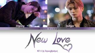 Gambar cover NCT U DOYOUNG & JAEHYUN (엔시티 유 도영 &재현)  - New Love (Color Coded Lyrics Han/Rom/Eng)