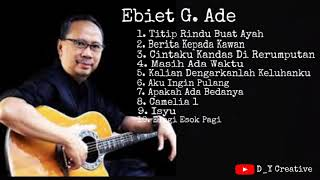 10 Lagu Populer Ebiet G. Ade - Titip Rindu Buat Ayah