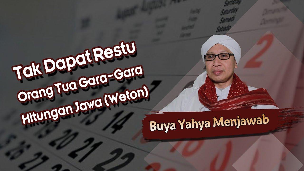 Download Tak Dapat Restu Orang Tua Gara-Gara Hitungan Jawa (Weton) - Buya Yahya Menjawab