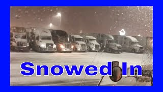 Trucker Vlog #222 Snowed In At The Truckstop