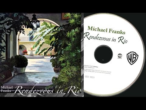 Michael Franks - Rendezvous in Rio (Full Album) ►2006◄